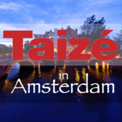 Taizé in Amsterdam
